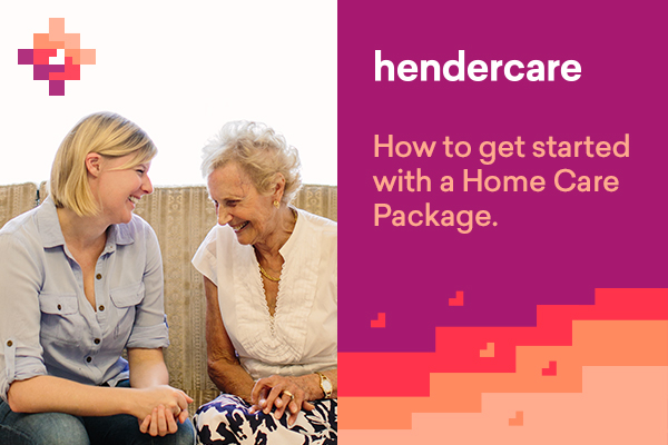 How to get started with a Home Care Package