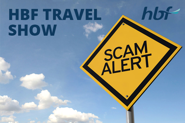 Scams – HBF Travel Show