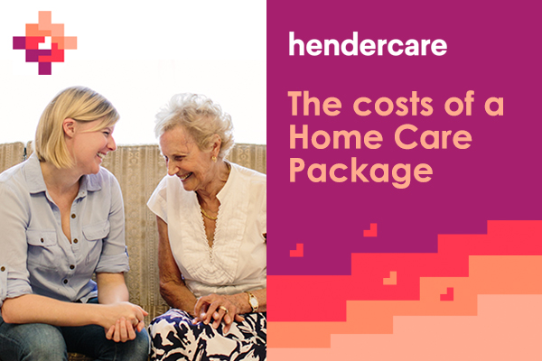 The costs of a Home Care Package – HenderCare