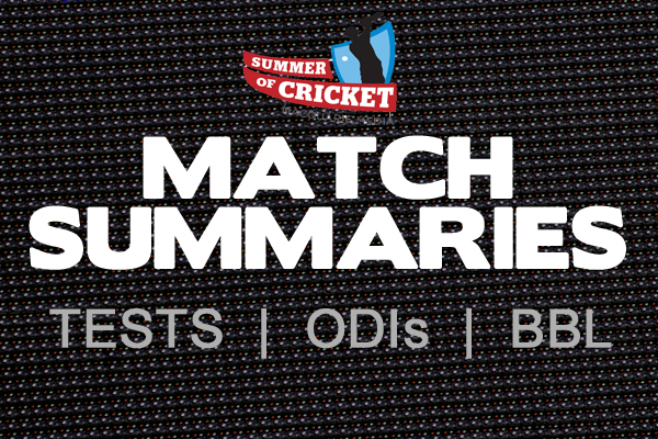 Article image for Macquarie Cricket: Ashes, ODI and BBL Match Summaries