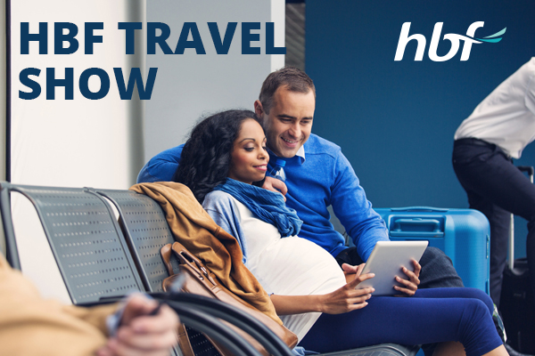 Travelling whilst pregnant – HBF Travel Show