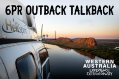 6PR Outback Talkback with Michael McConochy from Helispirit Tours