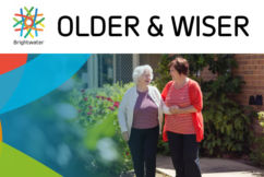 Older & Wiser with Brightwater Care Group