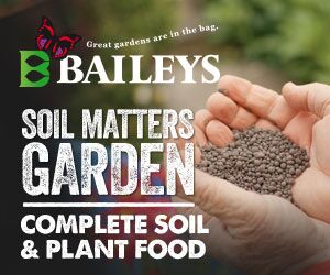Great Gardens with Bailey's Fertilisers