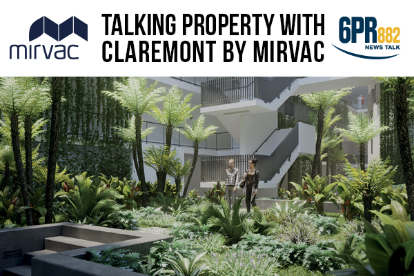 Talking Property with Claremont by Mirvac