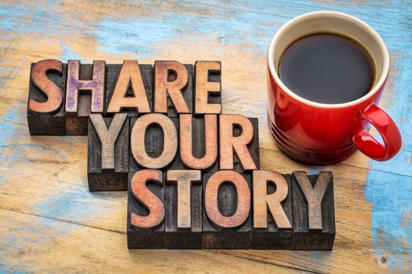 What are the great stories of your life?