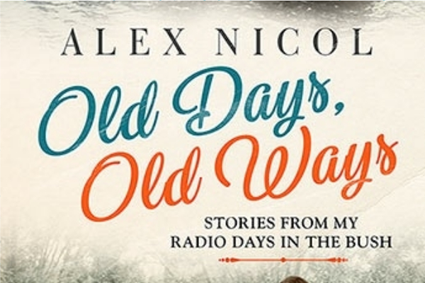 Author Alex Nicol on his new book Old Days, Old Ways