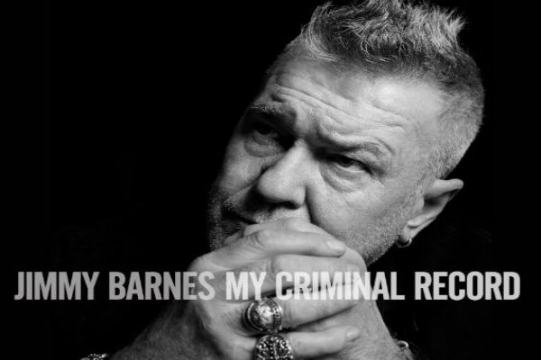 Jimmy Barnes – My Criminal Record