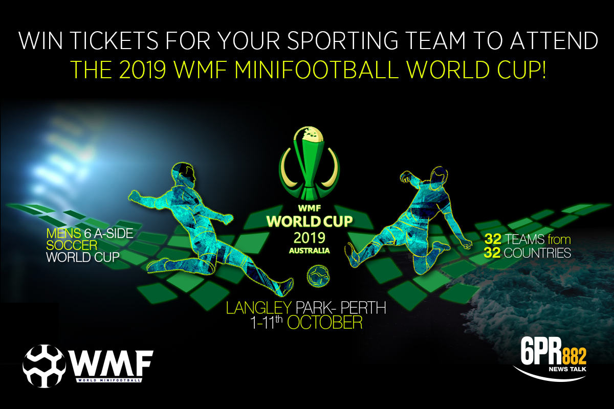 WIN TICKETS FOR YOUR SPORTING TEAM TO ATTEND THE 2019 WMF MINIFOOTBALL WORLD CUP!