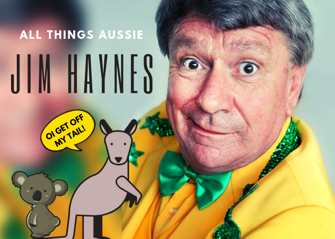 All Things Aussie – With Jim Haynes