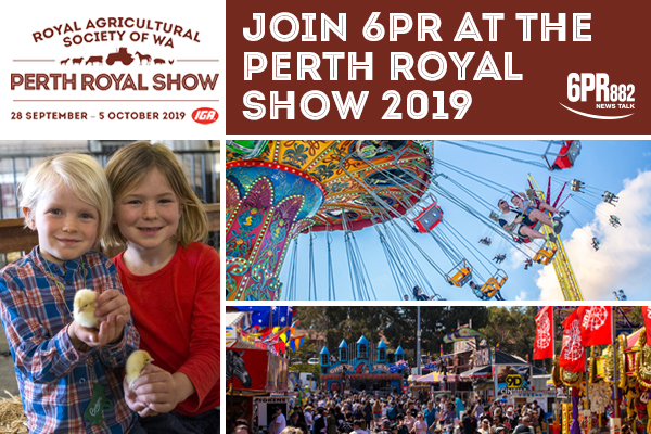 Join 6PR at the Perth Royal Show 2019