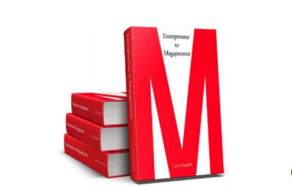 How do you become a megapreneur?