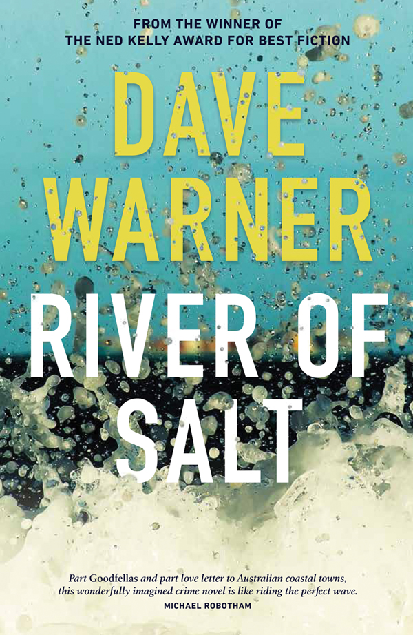 Author Dave Warner talks his latest book: River of Salt.