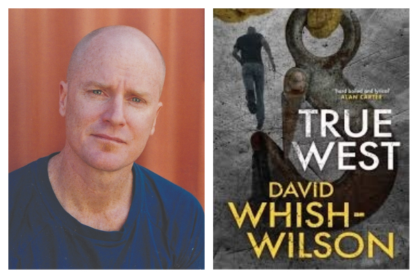 Local author, David Whish Wilson, on his new book, True West