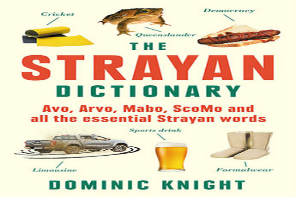 The perfect dictionary for Aussie culture