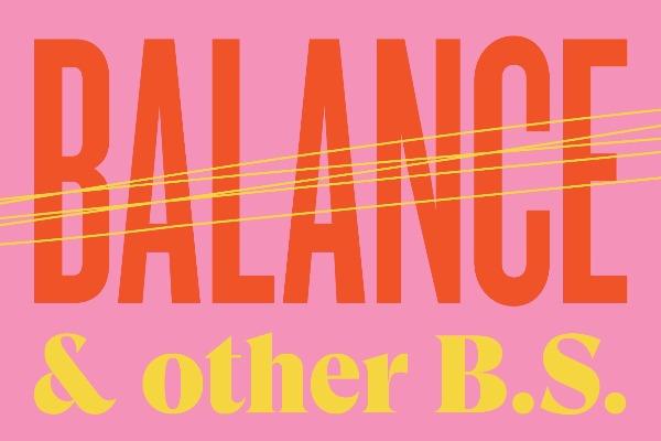 Author Felicity Harley on Balance & Other B.S.