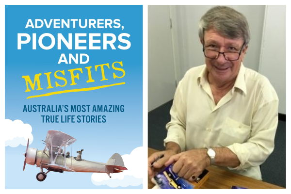 Australia's greatest Adventurers, Pioneers, and Misfits with author Jim Haynes